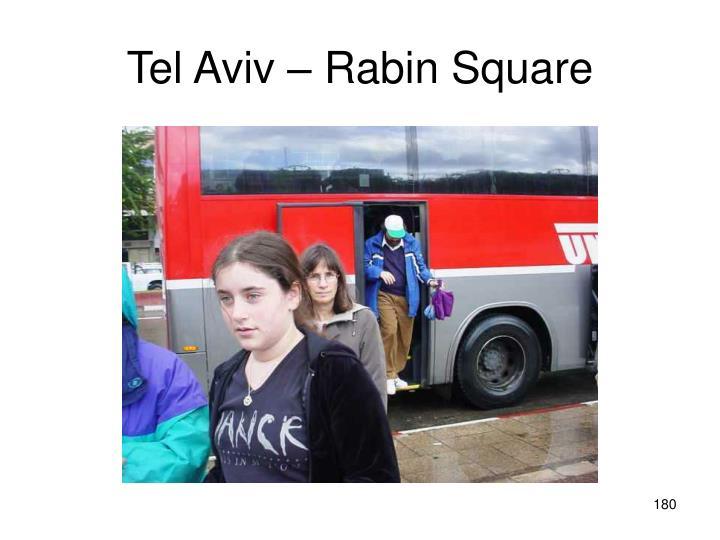 Tel Aviv – Rabin Square