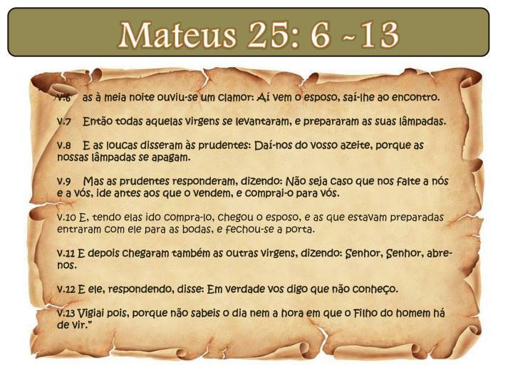 Mateus 25: 6 -13