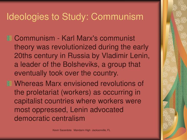 Ideologies to Study: Communism