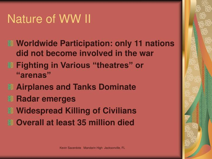 Nature of WW II