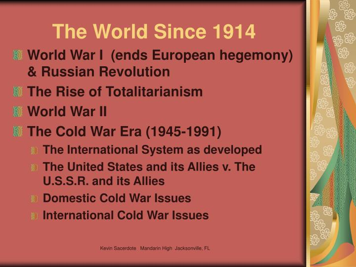 The World Since 1914