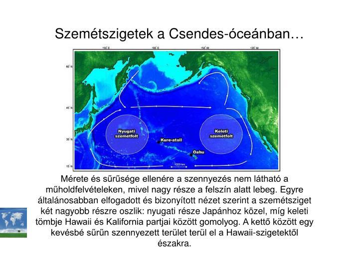 Szemétszigetek a Csendes-óceánban…