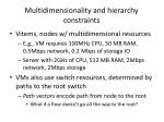 multidimensionality and hierarchy constraints