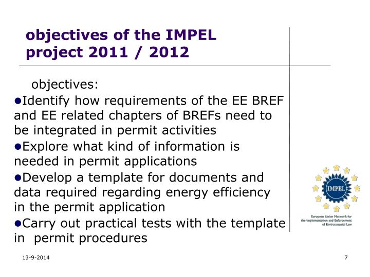 objectives of the IMPEL project 2011 / 2012