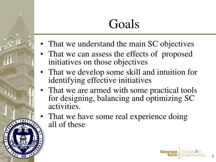 That we understand the main SC objectives
