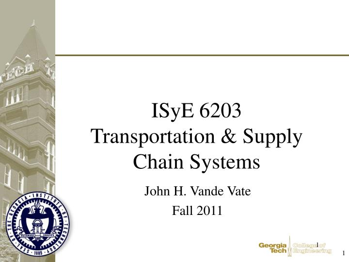 Isye 6203 transportation supply chain systems