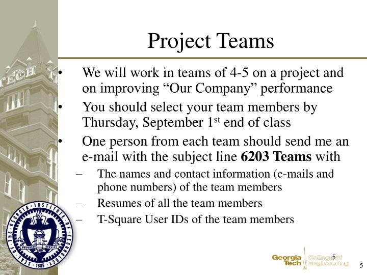 "We will work in teams of 4-5 on a project and on improving ""Our Company"" performance"