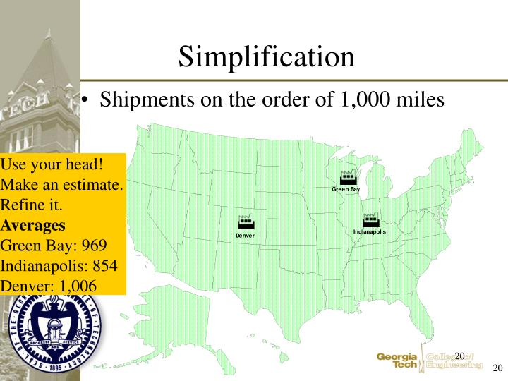 Shipments on the order of 1,000 miles