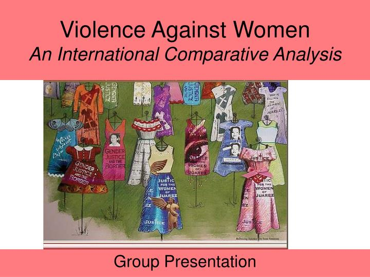 violence against women an international comparative analysis n.