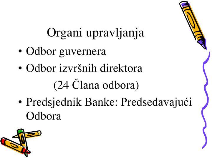 Organi upravljanja