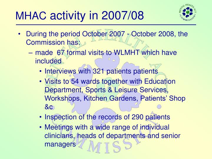 Mhac activity in 2007 08