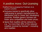 a positive move out licensing