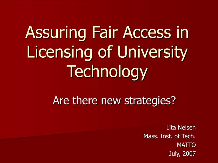 assuring fair access in licensing of university technology n.