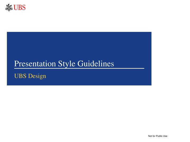 presentation style guidelines n.