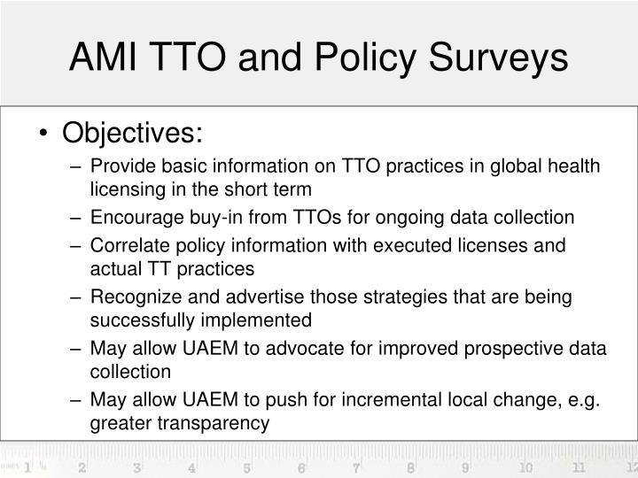 AMI TTO and Policy Surveys