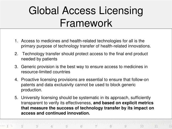 Global access licensing framework
