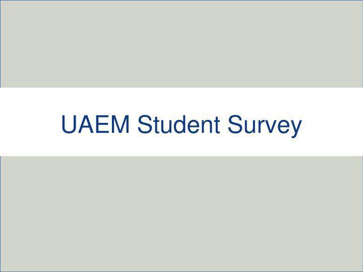 UAEM Student Survey