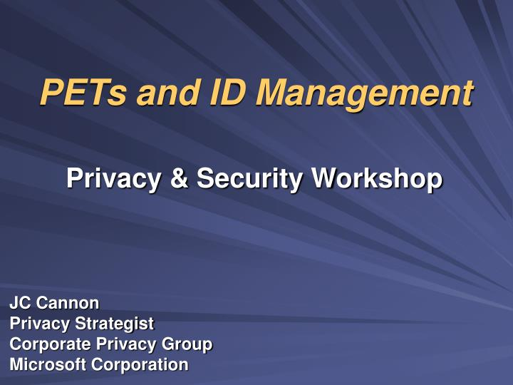 pets and id management privacy security workshop