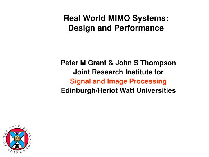 PPT - Real World MIMO Systems: Design and Performance PowerPoint