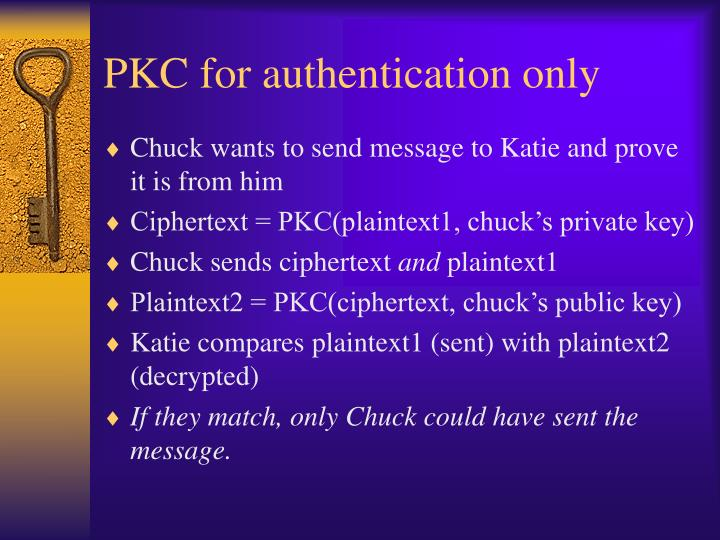 PKC for authentication only