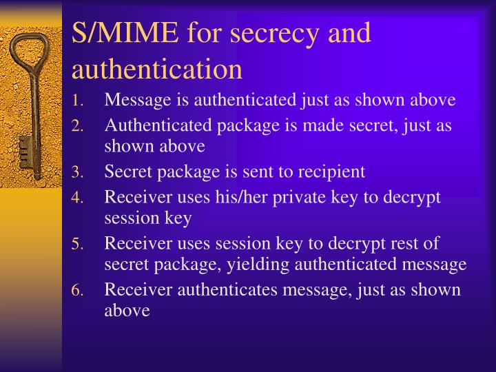 S/MIME for secrecy and authentication