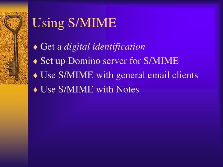 Using S/MIME