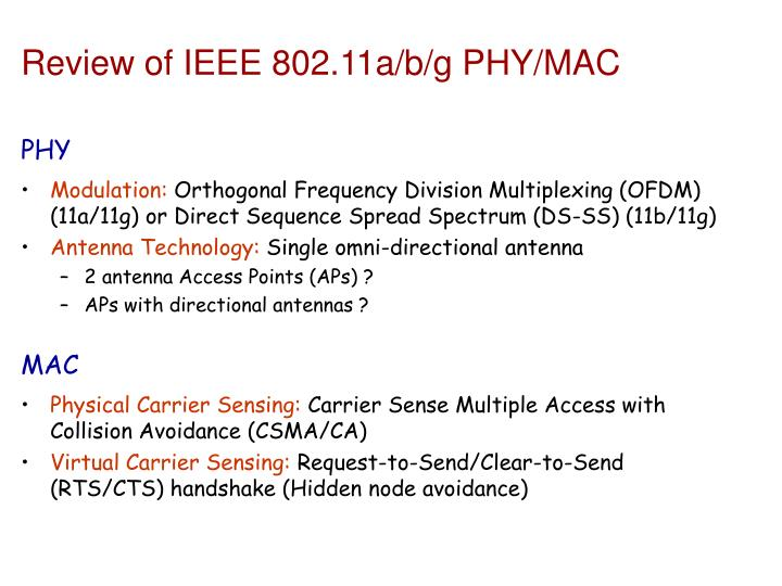 Review of ieee 802 11a b g phy mac
