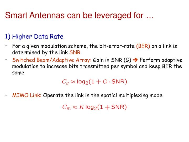 Smart Antennas can be leveraged for …