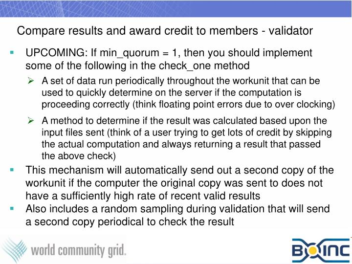Compare results and award credit to members - validator
