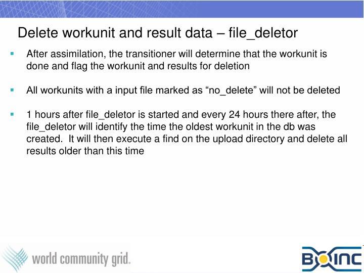 Delete workunit and result data – file_deletor