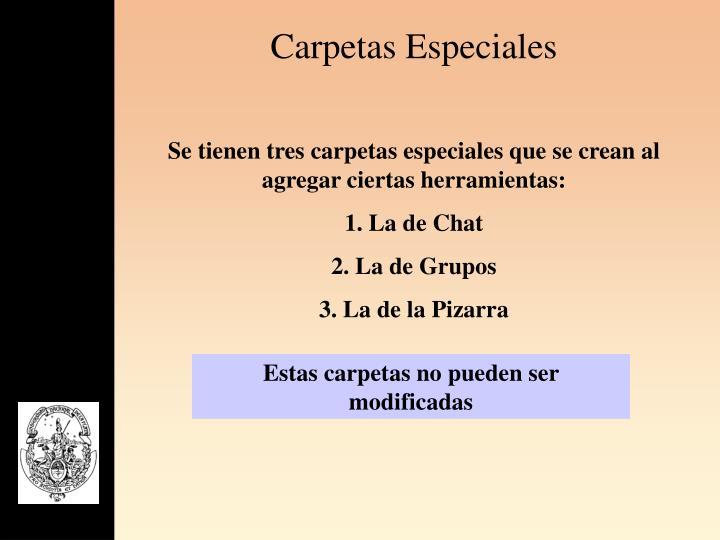 Carpetas Especiales