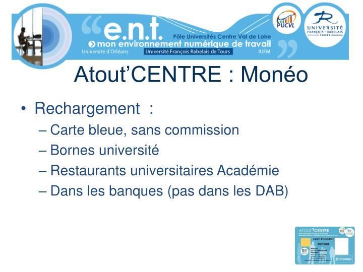 Atout'CENTRE : Monéo
