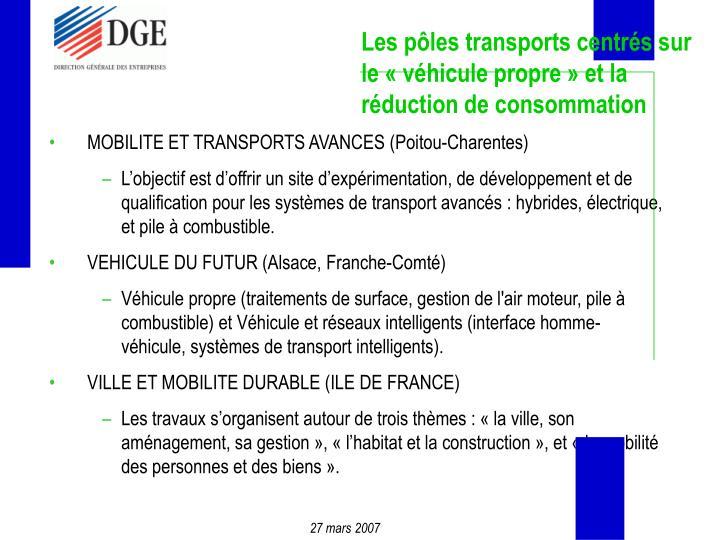 Les pôles transports centrés sur le «véhicule propre» et la réduction de consommation