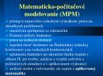 matematick o po ta ov modelovanie mpm2