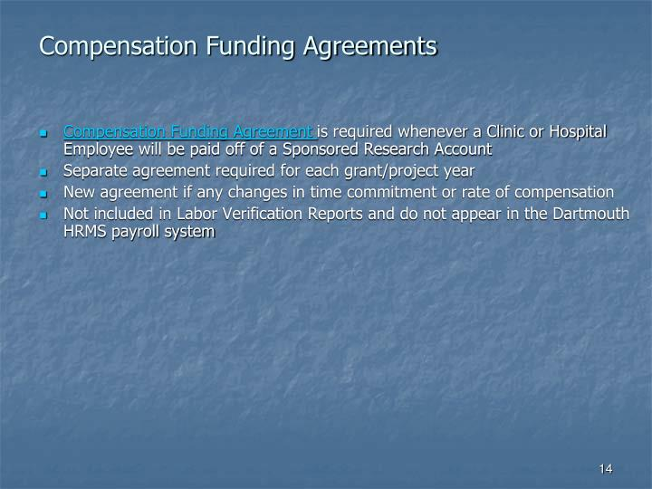 Compensation Funding Agreements