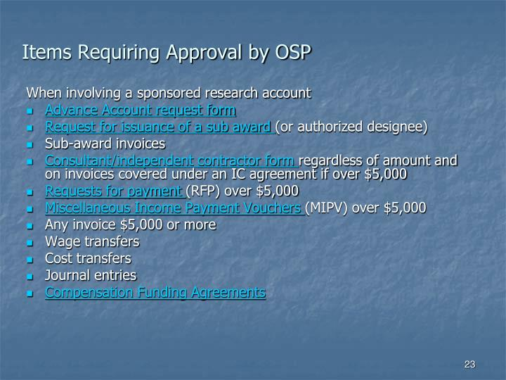 Items Requiring Approval by OSP