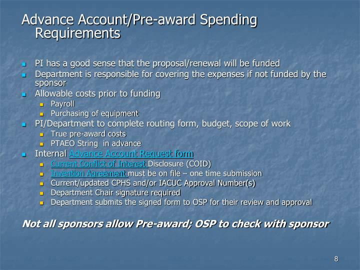 Advance Account/Pre-award Spending Requirements