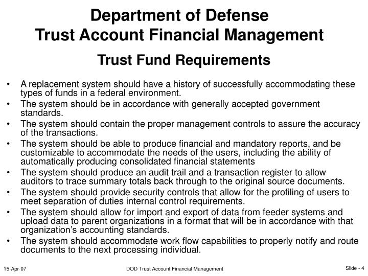 A replacement system should have a history of successfully accommodating these types of funds in a federal environment.
