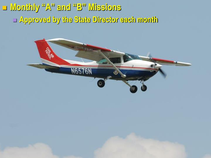 "Monthly ""A"" and ""B"" Missions"