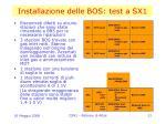 installazione delle bos test a sx1