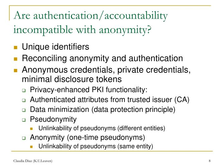 Are authentication/accountability incompatible with anonymity?