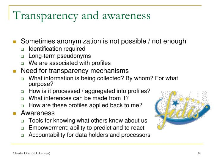 Transparency and awareness