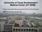 university of texas southwestern medical center ut swm