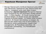 keputusan manajemen operasi