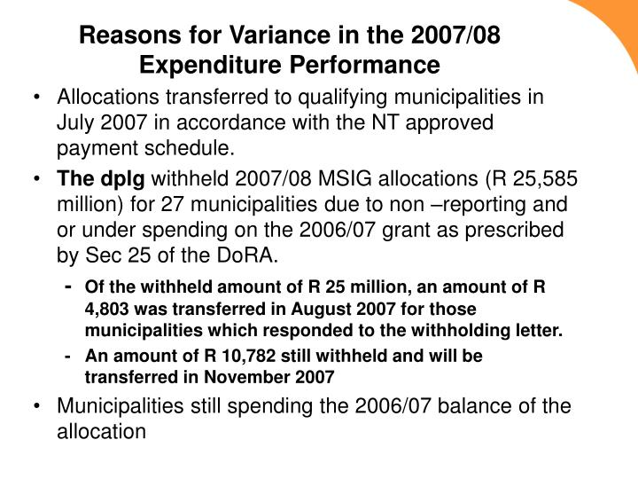 Reasons for Variance in the 2007/08 Expenditure Performance
