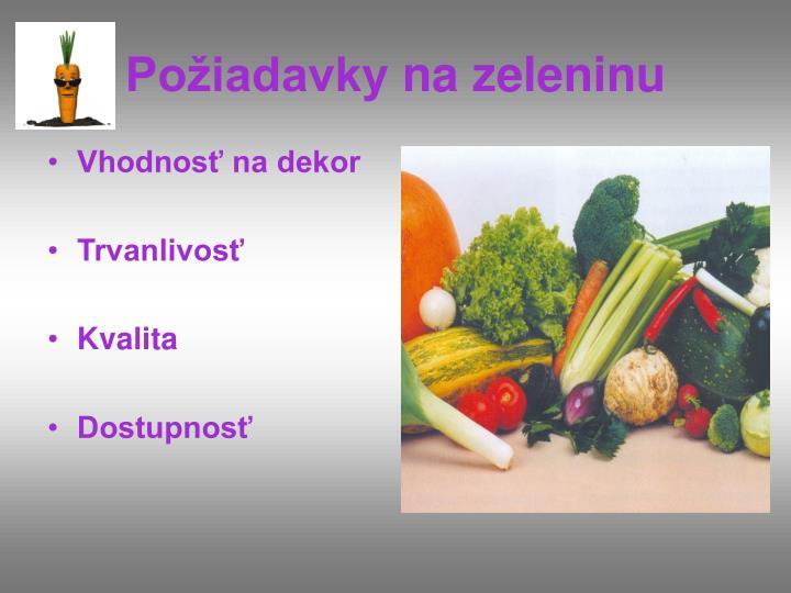Po iadavky na zeleninu