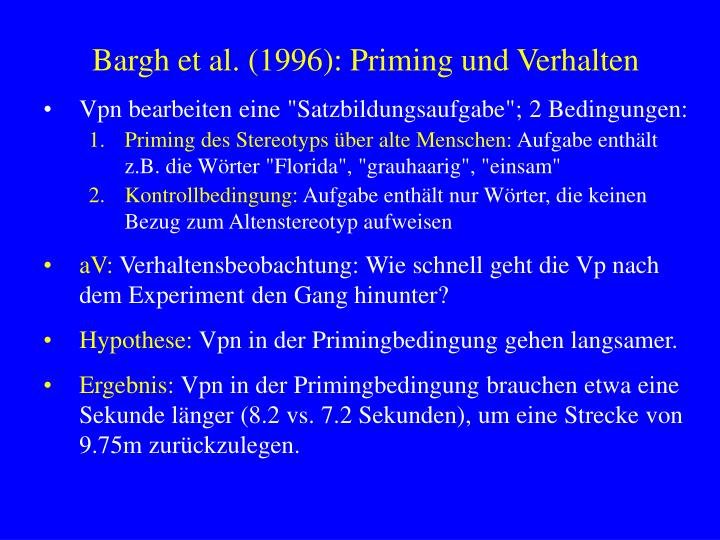 Bargh et al. (1996): Priming und Verhalten