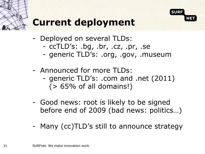 Current deployment
