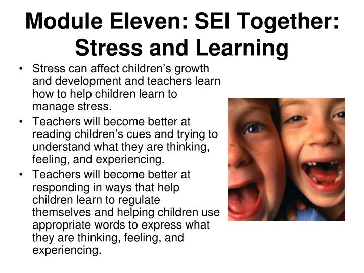 Module Eleven: SEI Together: Stress and Learning