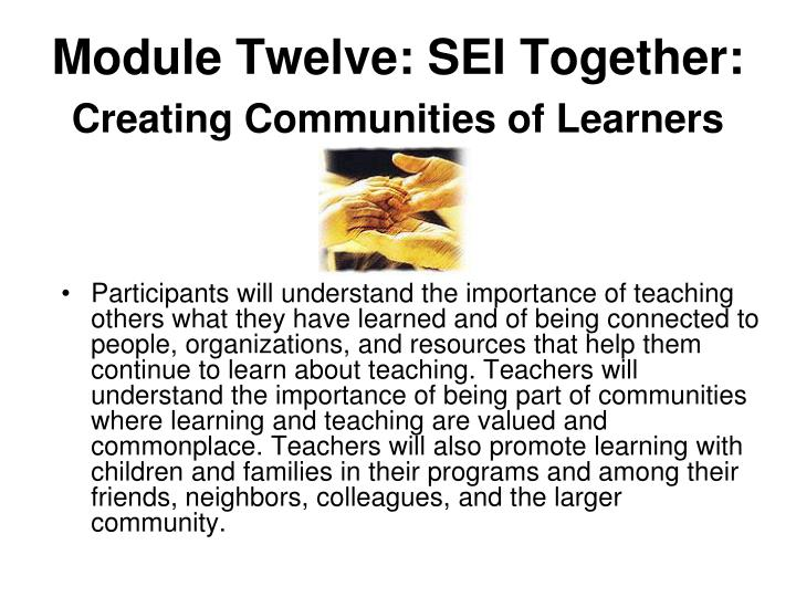 Module Twelve: SEI Together: